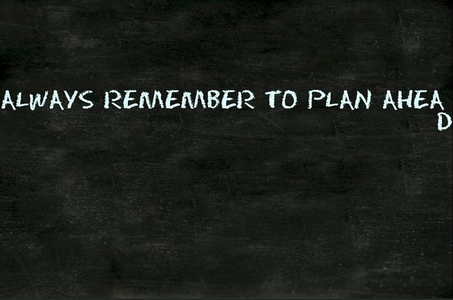 Vorausschauen: Ein Plan gibt Struktur